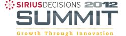 SiriusDecisions Summit 2012 Spotlights The New Channel Demand Equation