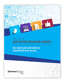 2013 B2B Buyer Behavior Survey: Buyers Happier But Still Waiting To Engage With Sales