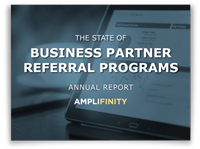 The State of Business Partner Referral Programs Annual Report