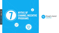 7 Myths of Channel Incentive Programs