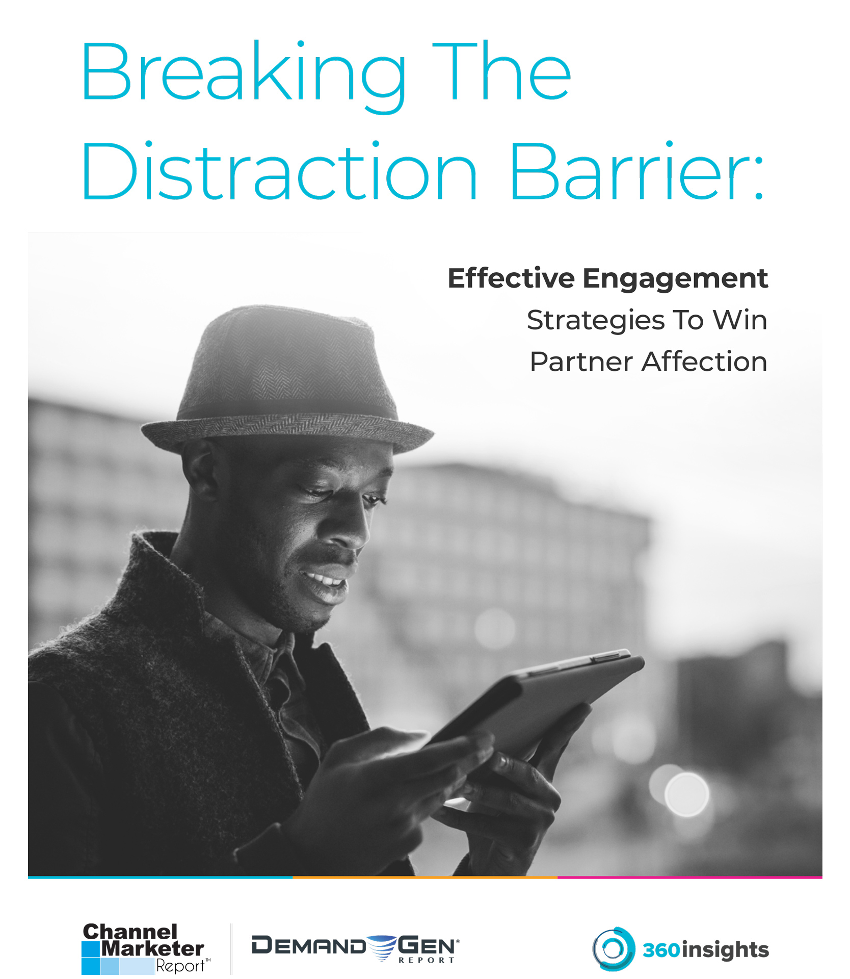 Breaking The Distraction Barrier: Effective Engagement Strategies To Win Partner Affection